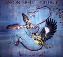 Jason Isbell: Here We Rest, CD