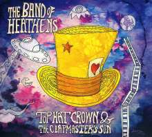 The Band Of Heathens: Top Hat Crown & The.., CD