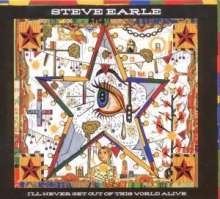 Steve Earle: I'll Never Get Out Of This World Alive, CD