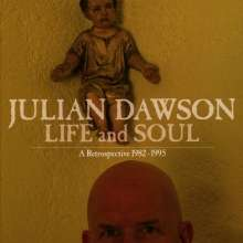 Julian Dawson: Life And Soul: A Retrospective 1982 - 1995, 3 CDs