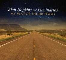Rich Hopkins & Luminarios: My Way Or The Highway, CD