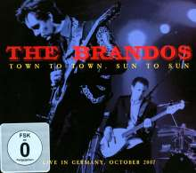 The Brandos: Town To Town, Sun To Sun: Live In Germany 2007, 3 CDs