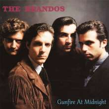 The Brandos: Gunfire At Midnight (Reissue), CD