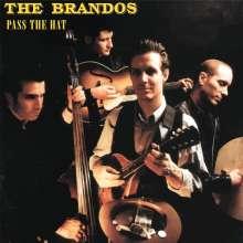 The Brandos: Pass The Hat (Reissue), CD