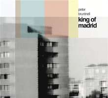 Peter Bruntnell: King Of Madrid, CD