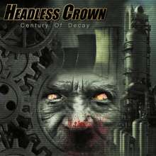 Headless Crown: Century Of Decay, CD