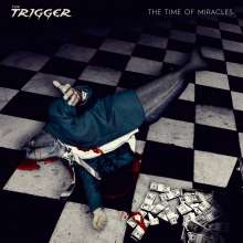 The Trigger: The Time Of Miracles, CD