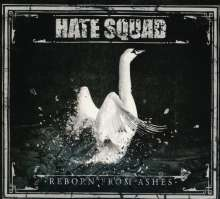 Hate Squad: Reborn From Ashes, CD