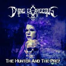 Dying Gorgeous Lies: The Hunter And The Prey, CD