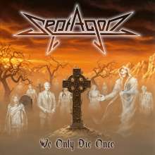 Septagon: We Only Die Once (Limited Numbered Edition) (Red Vinyl), LP