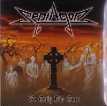 Septagon: We Only Die Once (Limited Numbered Edition) (White Vinyl), LP