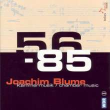 Joachim Blume (1923-2002): Kammermusik, 2 CDs