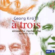 "Georg Kröll (geb. 1934): Klaviertrio Nr.2 ""Omaggio"", CD"