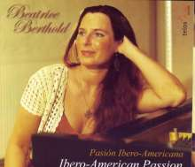 Beatrice Berthold - Ibero-American Passion, CD