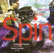 "Uros Rojko (geb. 1954): Kammermusik für Akkordeon ""Spin"", CD"