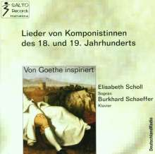 Elisabeth Scholl - Goethe-Lieder von Komponistinnen, CD