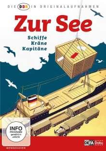 Die DDR in Originalaufnahmen: Zur See, DVD