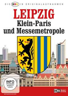 Die DDR in Originalaufnahmen: Leipzig - Klein-Paris und Messemetropole, DVD