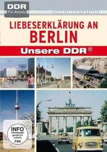 Unsere DDR 12: Liebeserklärung an Berlin, DVD
