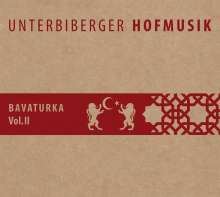 Unterbiberger Hofmusik: Bavaturka Vol.2, CD