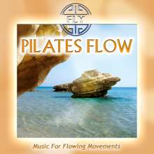 Pilates Flow-Music For Flowing Movements, CD