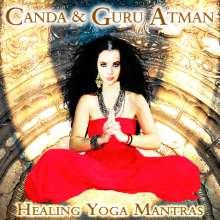 Canda & Guru Atman: Healing Yoga Mantras, CD