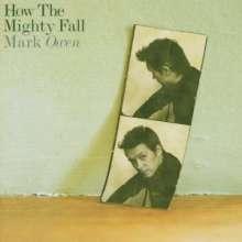 Mark Owen: How The Mighty Fall, CD