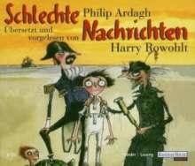 Philip Ardagh: Schlechte Nachrichten, 3 CDs