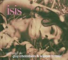 Isis            (Guy Chambers): Un Projet De Guy Chambers & Sophie Hunter, CD