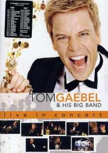Tom Gaebel: Tom Gaebel & His Big Band - Live In Concert, DVD