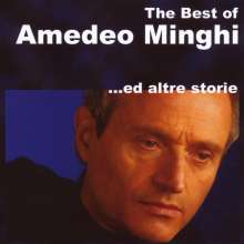 Amedeo Minghi: The Best - Ed Altre Storie, CD