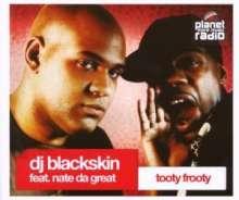 DJ Blackskin: Tooty Frooty, Maxi-CD