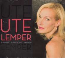 Ute Lemper: Between Yesterday And Tomorrow, CD