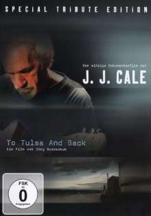 J.J. Cale: To Tulsa And Back (Musik-Dokumentation), DVD