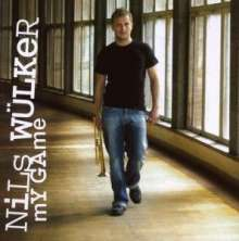Nils Wülker (geb. 1977): My Game, CD