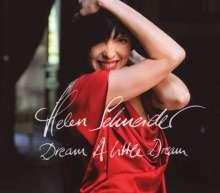 Helen Schneider: Dream A Little Dream, CD