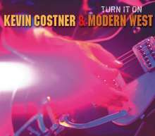 Kevin Costner & Modern West: Turn It On, CD
