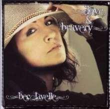 Bec Lavelle: Love & Bravery, CD