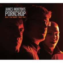 James Morton: Don't You Worry 'Bout That, CD