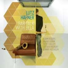 Lutz Häfner (geb. 1972): Bar Talk With Bela, CD