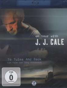 J.J. Cale: To Tulsa And Back (Musik-Dokumentation), Blu-ray Disc