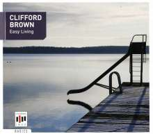 Clifford Brown (1930-1956): Easy Living, CD