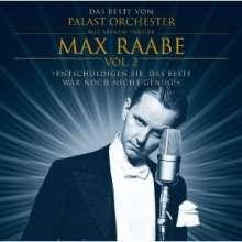 Max Raabe & Palast Orchester: Entschuldigen Sie, das Beste war noch nicht genug (Vol.2), CD