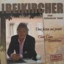 Konrad Beikircher: Una festa sui prati / Ciao Ciao Bambina - Bundle, 2 CDs