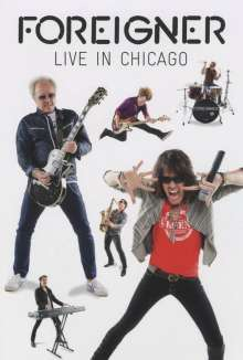 Foreigner: Live in Chicago, DVD