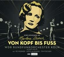 Tim Fischer (Chanson): Von Kopf bis Fuß: Eine Hommage an Marlene Dietrich, CD
