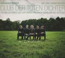 Reinhardt Repkes Club Der toten Dichter: Freude schöner Götterfunken, CD