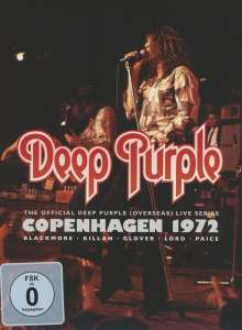 Deep Purple: Copenhagen 1972, DVD