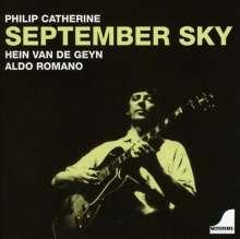 Philip Catherine, Hein Van De Geyn & Aldo Romano: September Sky, CD