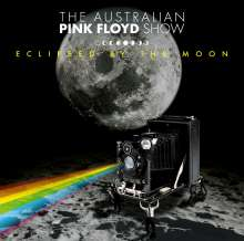 The Australian Pink Floyd Show: Eclipsed By The Moon: Live In Germany 2013, 2 CDs